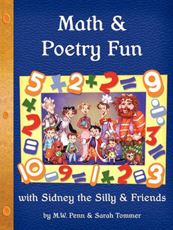 Math and Poetry Fun with Sidney the Silly and Friends